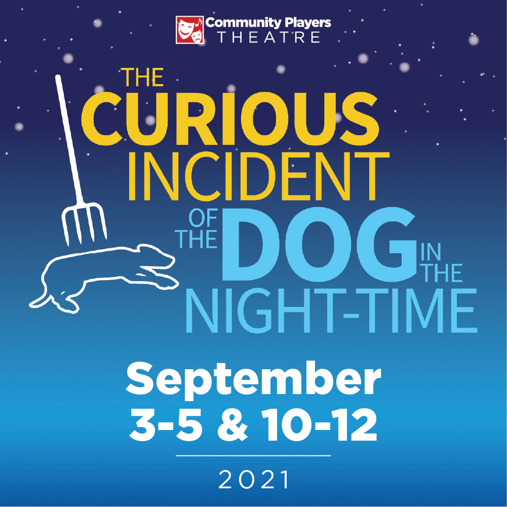 The Curious Incident of the Dog in the Night-Time - September 3-5 & 10-12 | 2021