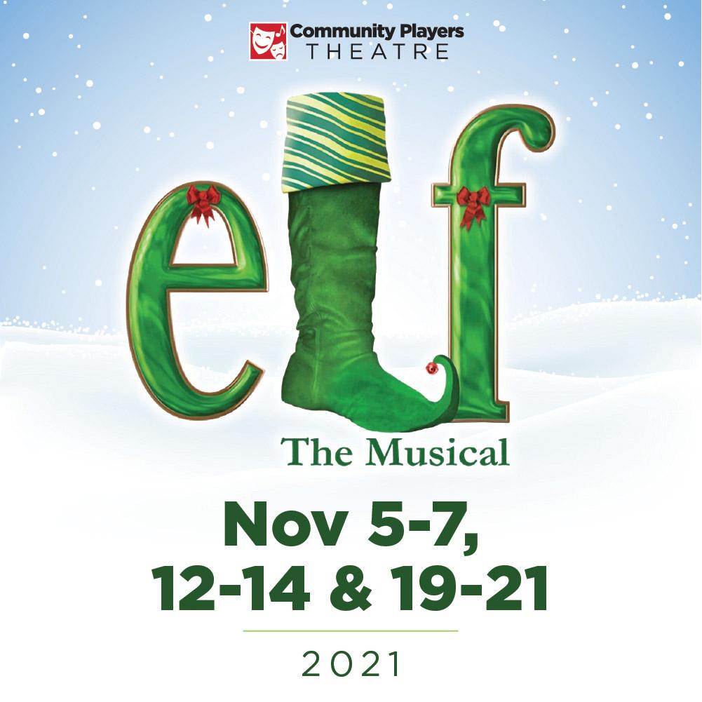 Elf The Musical - November 5-7, 12-14 & 19-21 | 2021