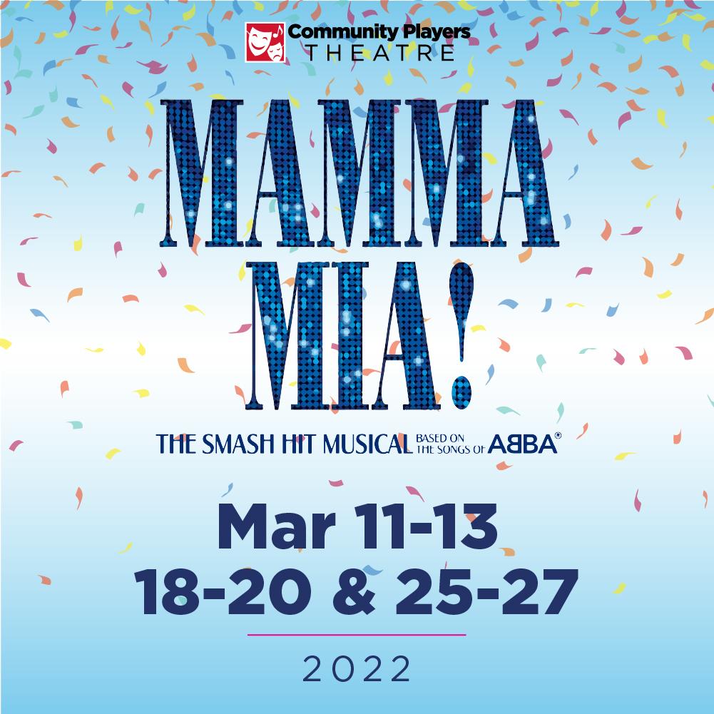 Mamma Mia - March 11-13, 18-20, & 25-27 | 2022