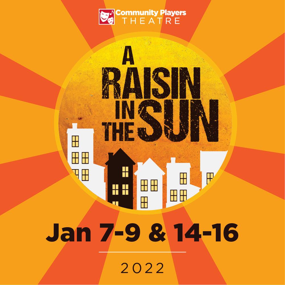 A Raisin in the Sun - 7-9 & 14-16 | 2022